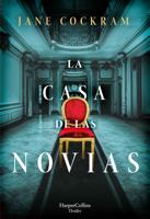Download and Read Online La casa de las novias