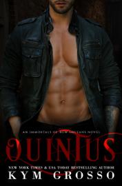 Quintus (Immortals of New Orleans, Book 9) book