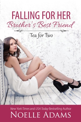 Falling for Her Brother's Best Friend image