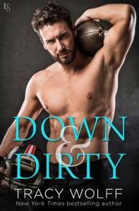 Down & Dirty