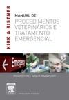 Kirk  Bistners Manual De Procedimentos Veterinrios E Tratamentos De Emergncia