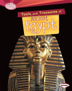 Tools and Treasures of Ancient Egypt