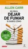 Download and Read Online Es fácil dejar de fumar, si sabes cómo