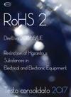 Direttiva RoHS 2 Testo Consolidato 2017
