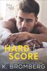 K. Bromberg - Hard to Score artwork