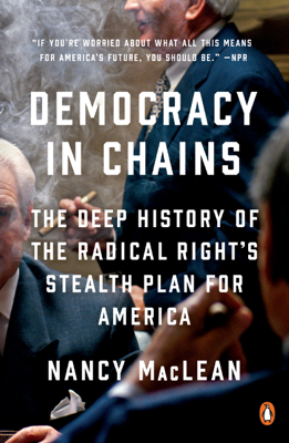 Democracy in Chains - Nancy MacLean book