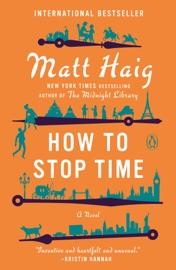 How to Stop Time - Matt Haig by  Matt Haig PDF Download