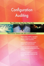 Configuration Auditing The Ultimate Step-By-Step Guide