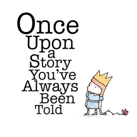 Once Upon A Story You've Always Been Told - Julie Sype book summary