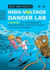 Nick And Teslas High-Voltage Danger Lab