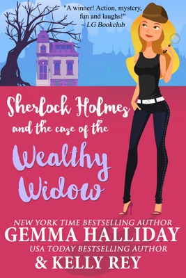 Sherlock Holmes and the Case of the Wealthy Widow