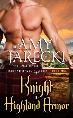 Amy Jarecki - Knight in Highland Armor