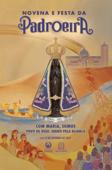 Novena e Festa da Padroeira - 3 a 12 de outubro de 2021 Book Cover