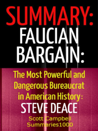 Summary: Faucian Bargain: The Most Powerful and Dangerous Bureaucrat in American History: Steve Deace