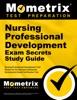 Nursing Professional Development Exam Secrets Study Guide:
