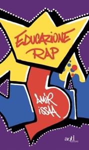 Educazione rap di Amir Issaa Copertina del libro