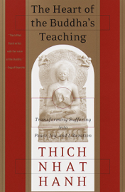 The Heart of the Buddha's Teaching book