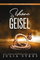 Download and Read Online Schöne Geisel