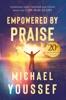 Empowered By Praise