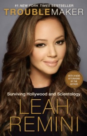 Troublemaker - Leah Remini & Rebecca Paley