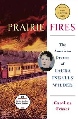 Prairie Fires - Caroline Fraser book