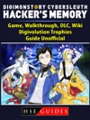Digimon Story Cyber Sleuth Hackers Memory Game Walkthrough DLC Wiki Digivolution Trophies Guide Unofficial