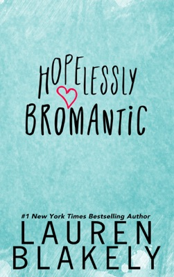 Hopelessly Bromantic