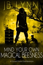 Mind Your Own Magical Beesness: A Cozy Magical Fantasy Adventure