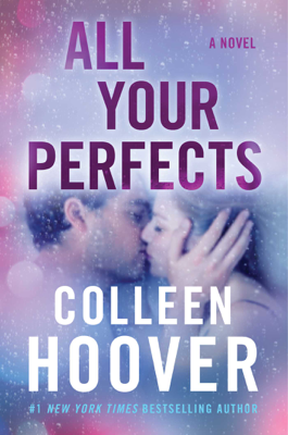 All Your Perfects - Colleen Hoover book