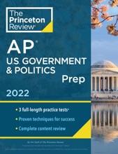 Princeton Review AP U.S. Government & Politics Prep, 2022