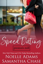 Speed Dating - Noelle Adams & Samantha Chase