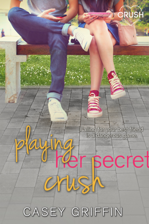 Playing Her Secret Crush - Casey Griffin