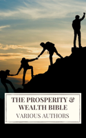 Download and Read Online The Prosperity & Wealth Bible