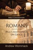 Romans: Paul's Masterpiece on Grace Book Cover