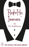 Right Ho Jeeves - Unabridged