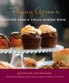 Flying Aprons Gluten-Free  Vegan Baking Book