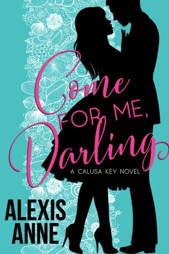 Come For Me, Darling E-Book Download