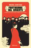 Download and Read Online Fantasmas del oriente