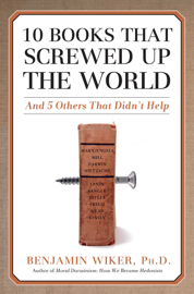 10 Books that Screwed Up the World book