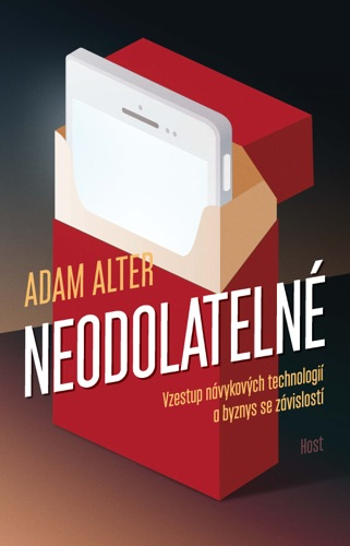 Adam Alter - Neodolatelné