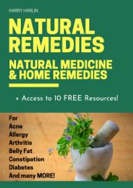 Natural Remedies: Natural Medicine & Home Remedies