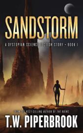 Sandstorm: A Dystopian Science Fiction Story