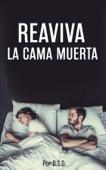 Reaviva La Cama Muerta Book Cover