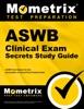 ASWB Clinical Exam Secrets Study Guide:
