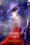 Blood And Snow 2 Masquerades Moon
