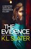 K.L. Slater - The Evidence artwork