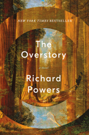 The Overstory: A Novel book