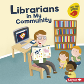 Librarians in My Community