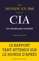 Download and Read Online Le Monde en 2040 vu par la CIA