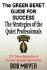 The Green Beret Guide For Success